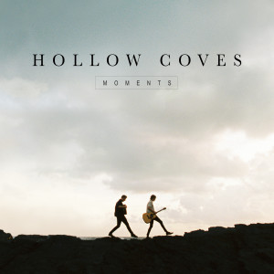 Album Moments from Hollow Coves