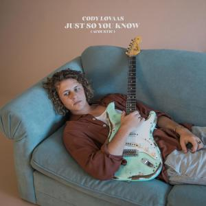 Album Just So You Know (Acoustic) from Cody Lovaas