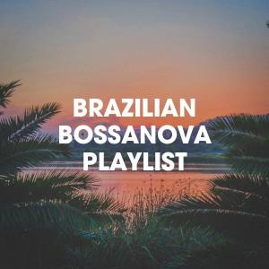 Album Brazilian Bossanova Playlist from Brazilian Lounge Project