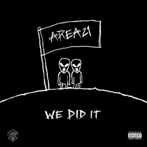 Area21的專輯We Did It