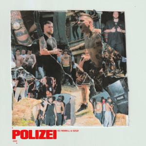 Album Polizei (Explicit) from KC Rebell