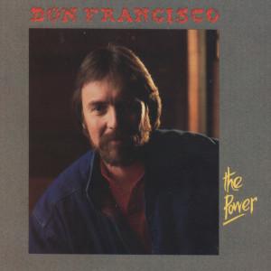 The Power 1987 Don Francisco
