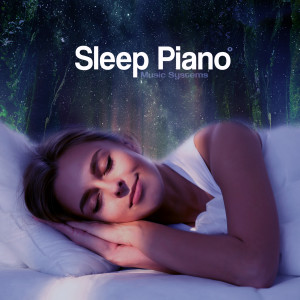 Sleep Piano Music Systems的專輯Help Me Sleep, Vol. II - Relaxing Modern Piano Music with Nature Sounds for a Good Night's Sleep [432hz]