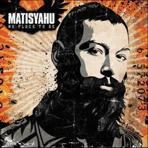 Album Selections from No Place To Be from MatisYahu