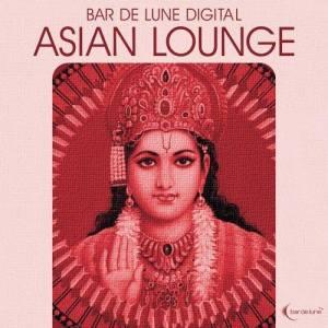 Album Bar De Lune Presents Asian Lounge from Bar De Lune Presents Asian Lounge