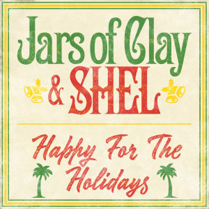 Album Happy for the Holidays from Jars Of Clay