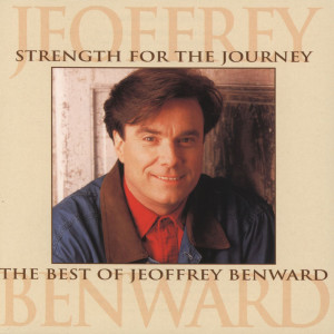 Strength For The Journey:Best 1996 Aaron & Jeoffrey