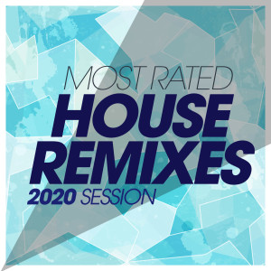 Most Rated House Remixes 2020 Session dari Memes