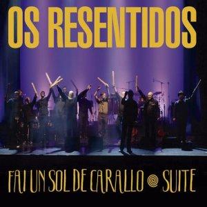Album Fai un sol de carallo - Suite from Os Resentidos