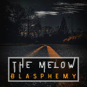 Album Blasphemy from THE MELOW