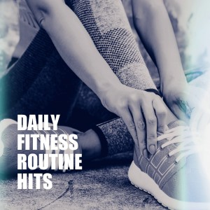 Album Daily Fitness Routine Hits from Cardio Workout Crew