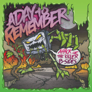 Album Attack Of The Killer B-Sides from A Day To Remember