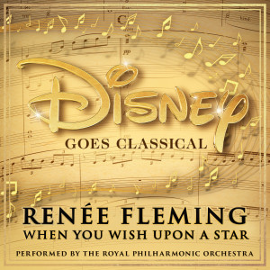 Album When You Wish Upon A Star from Renee Fleming