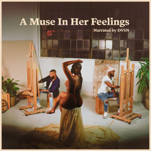 Album A Muse In Her Feelings from dvsn