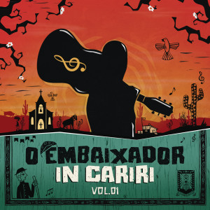 O Embaixador in Cariri - Vol. 1 (Ao Vivo)