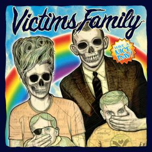 Album Have A Nice Day from Victims Family