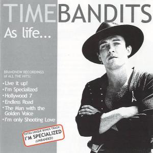 Album As Life... (Bonus Track Version) from Time Bandits