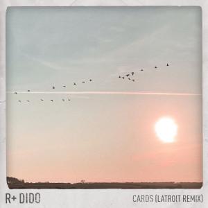 Album Cards (Latroit Remix) from Dido