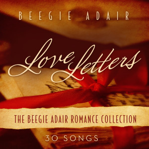 Love Letters: The Beegie Adair Romance Collection 2011 Beegie Adair