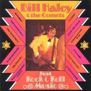 Just Rock & Roll Music 1973 Bill Haley; His Comets