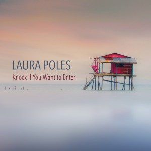 Album Knock If You Want to Enter from Laura Poles