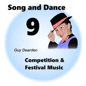 Song and Dance 9 - Competition & Festival Music