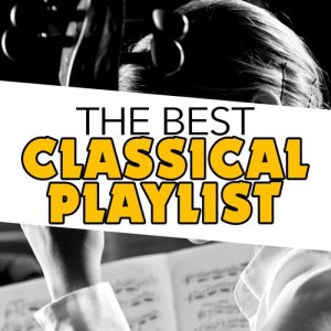 Album The Best Classical Playlist from Best of Classical Music Collective