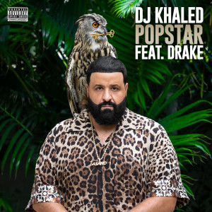 DJ Khaled的專輯POPSTAR