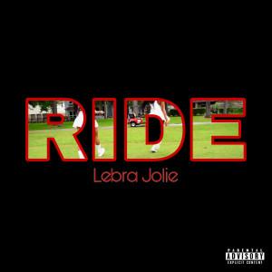 Album Ride (Explicit) from Lebra Jolie
