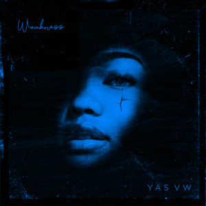 Album Weakness from Yas VW