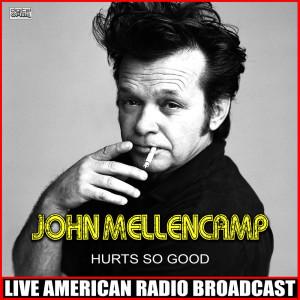 Album Hurts So Good (Live) from John Mellencamp