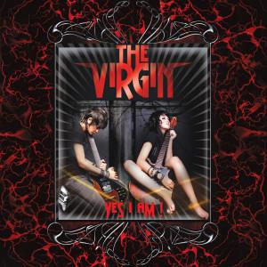 Yes I Am dari The Virgin