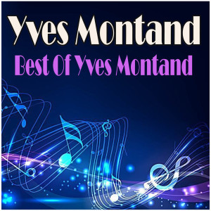 Yves Montand的專輯Best Of Yves Montand