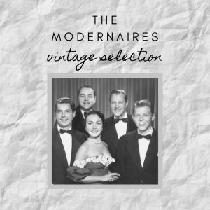 Album The Modernaires - Vintage Selection from The Modernaires