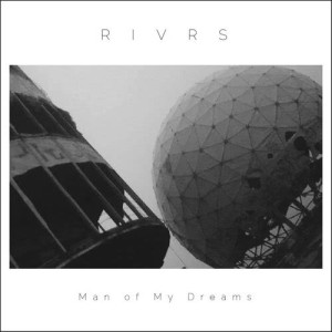 Album Man Of My Dreams from RIVRS