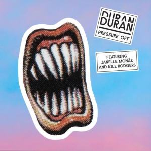 Album Pressure Off (feat. Janelle Monáe and Nile Rodgers) from Duran Duran