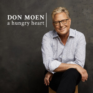 Album A Hungry Heart from Don Moen