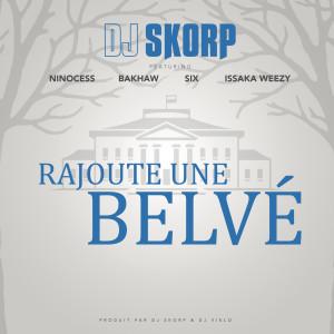 Album Rajoute une Belvé from DJ Skorp