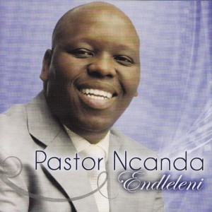 Listen to Hlala Name song with lyrics from Pastor Ncanda