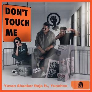 Album Don't Touch Me from Yuvan Shankar Raja