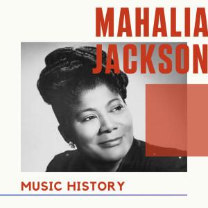 Album Mahalia Jackson - Music History from Mahalia Jackson