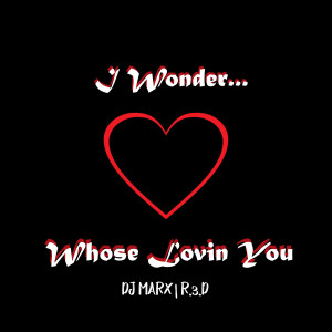 Listen to I Wonder...Whose Lovin You song with lyrics from 3WS