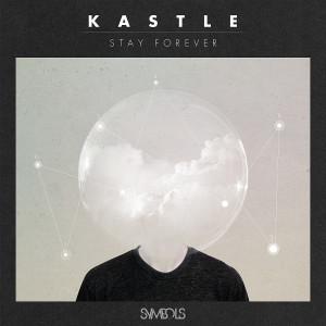 Album Stay Forever from Kastle