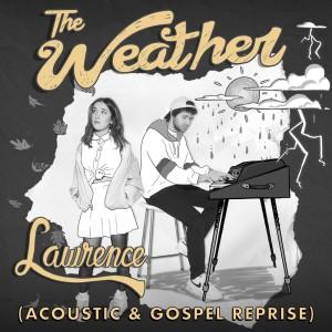 The Weather (Acoustic & Gospel Reprise)