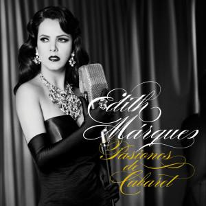 Pasiones de Cabaret 2008 Edith Marquez