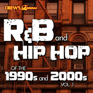 The Hit Crew的專輯R&B and Hip Hop of the 1990s and 2000s, Vol. 1 (Explicit)