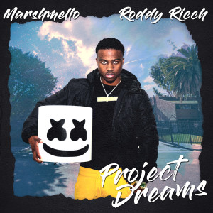 Project Dreams 2019 Marshmello; Roddy Ricch