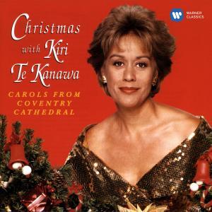 Christmas with Kiri Te Kanawa. Carols from Coventry Cathedral