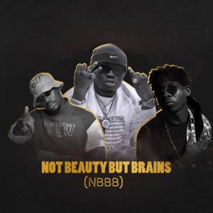 Not Beauty but Brains (Nbbb) (Explicit)