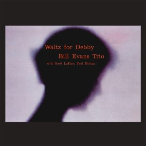Bill Evans Trio的專輯Waltz For Debby